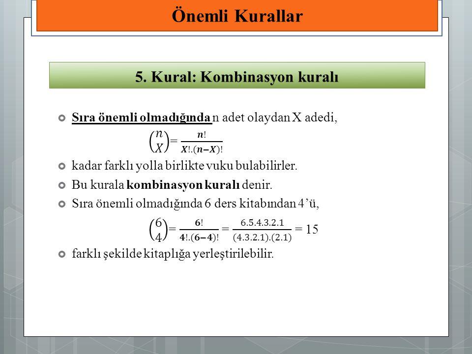 5. Kural: Kombinasyon kuralı