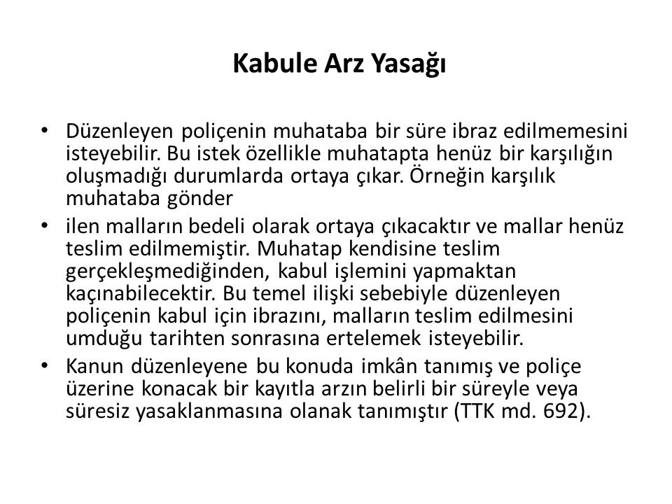 Kabule Arz Yasağı