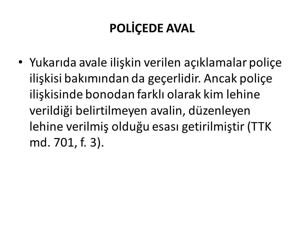 POLİÇEDE AVAL