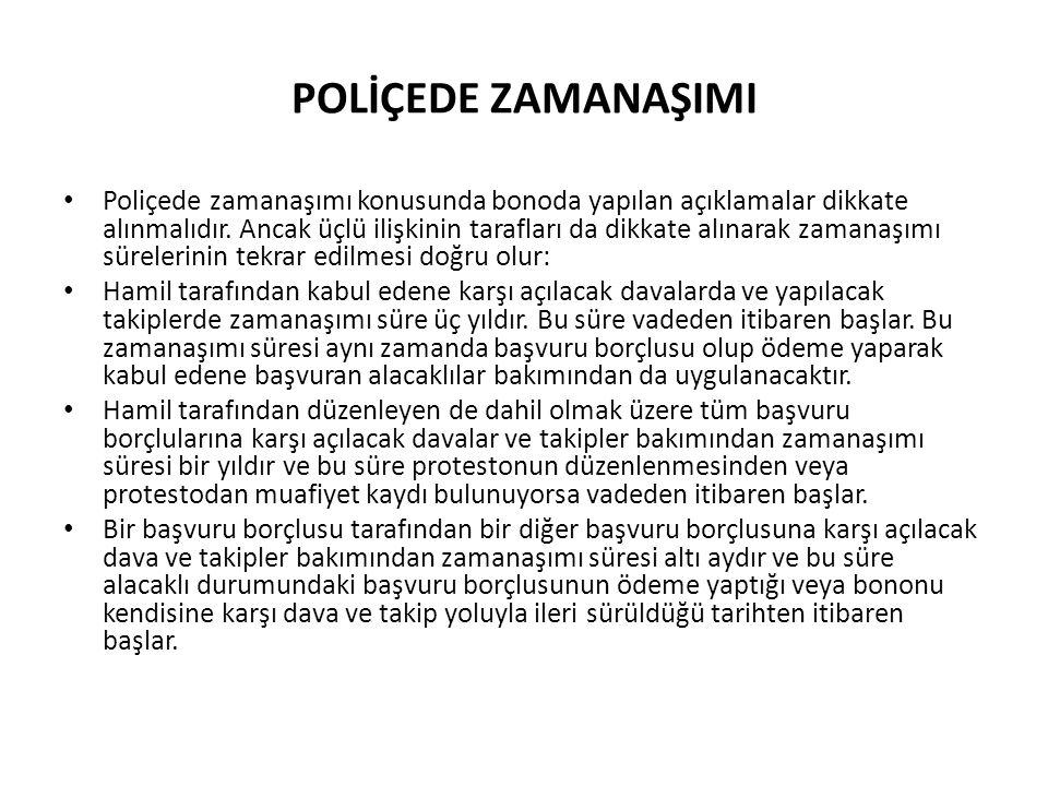 POLİÇEDE ZAMANAŞIMI