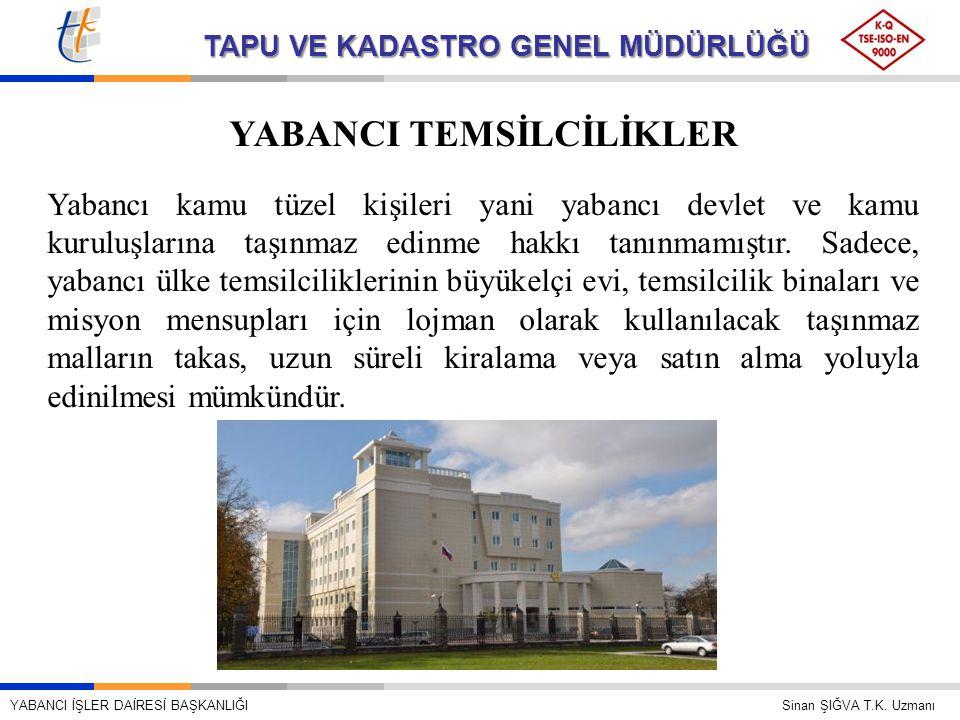 YABANCI TEMSİLCİLİKLER