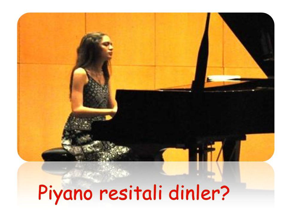 Piyano resitali dinler