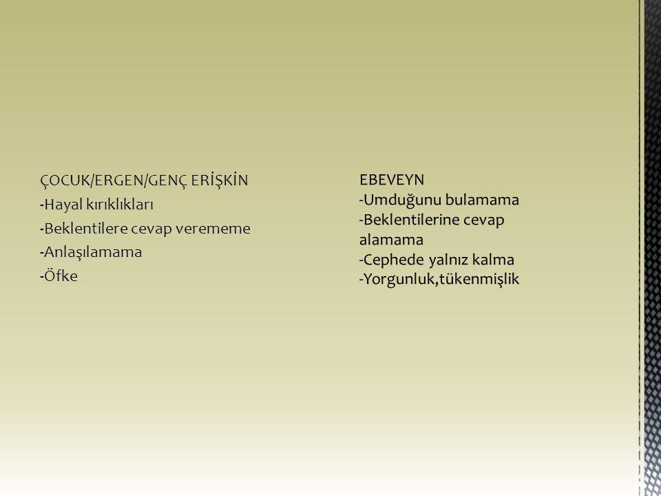 ÇOCUK/ERGEN/GENÇ ERİŞKİN