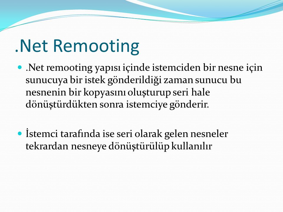 .Net Remooting