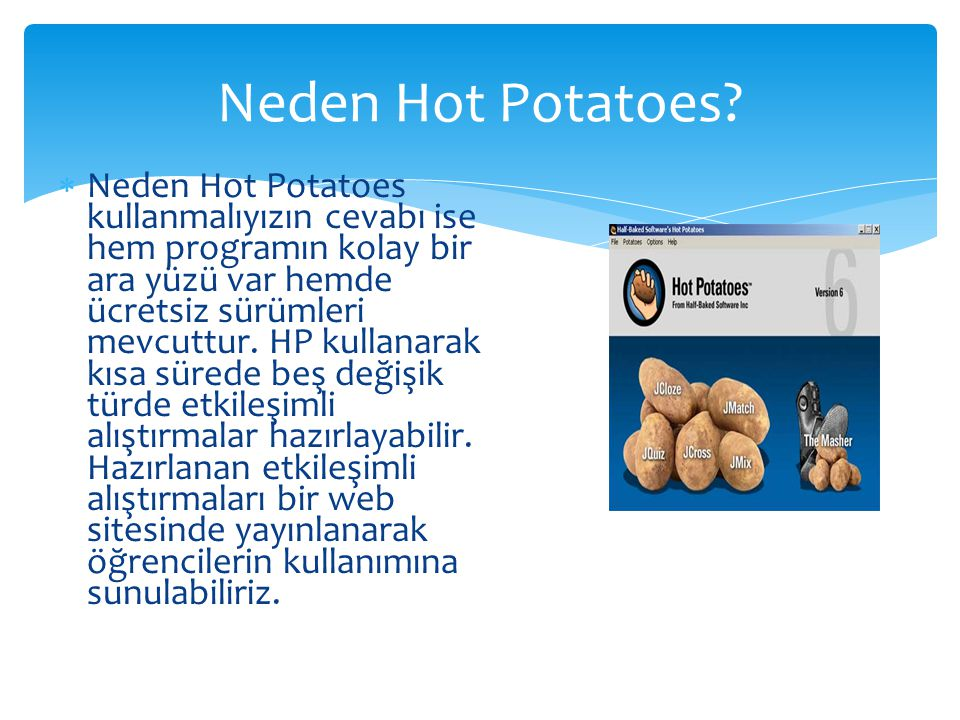 Neden Hot Potatoes