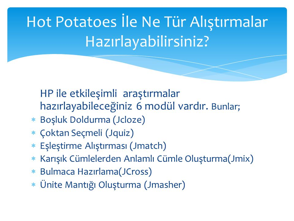 Hot Potatoes İle Ne Tür Alıştırmalar Hazırlayabilirsiniz