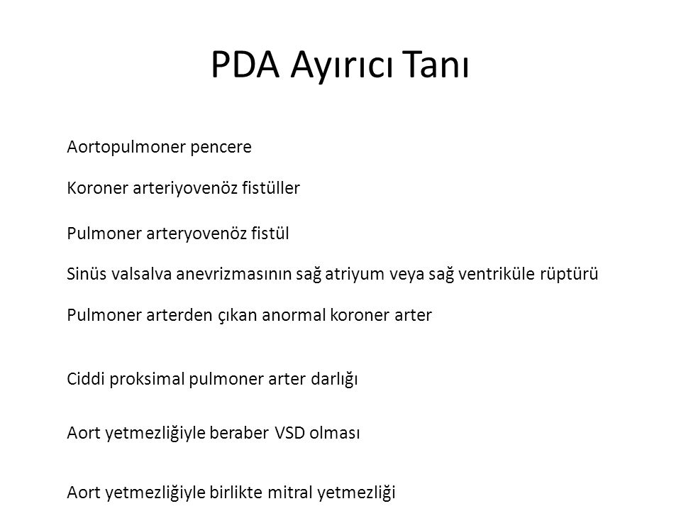 PDA Ayırıcı Tanı Koroner arteriyovenöz fistüller