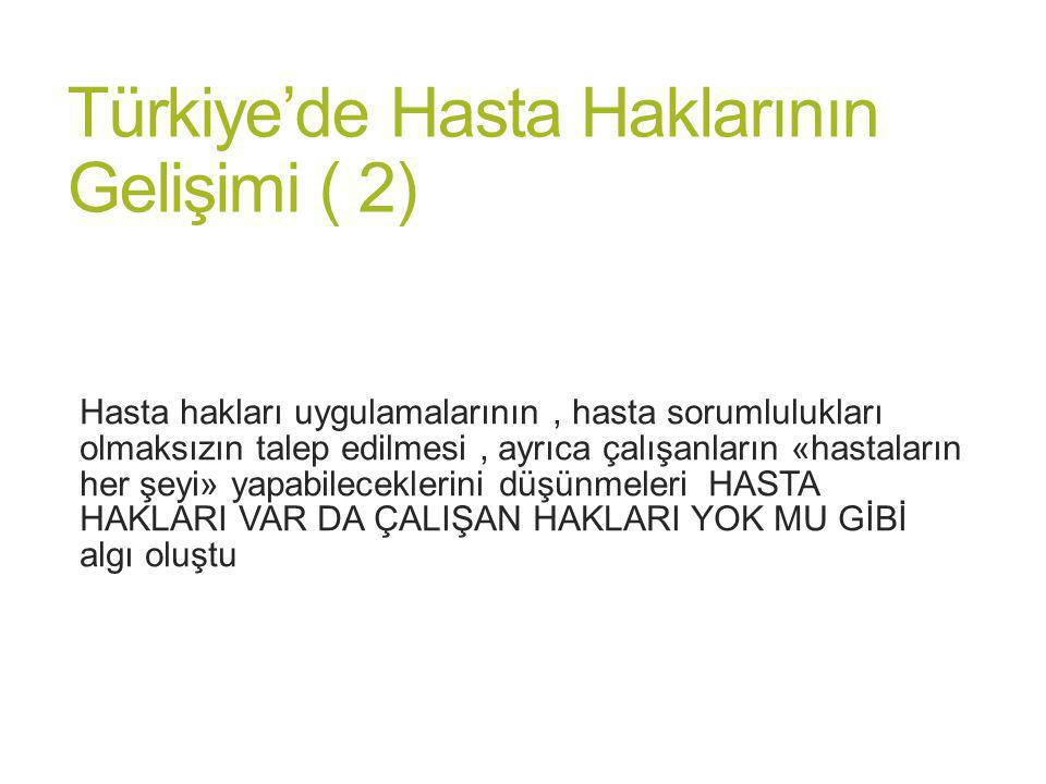 Türkiye'de Hasta Haklarının Gelişimi ( 2)