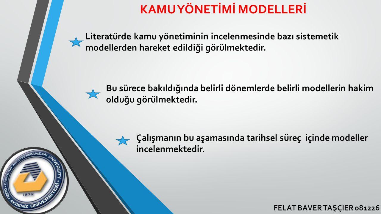 KAMU YÖNETİMİ MODELLERİ