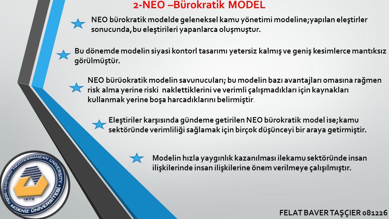 2-NEO –Bürokratik MODEL
