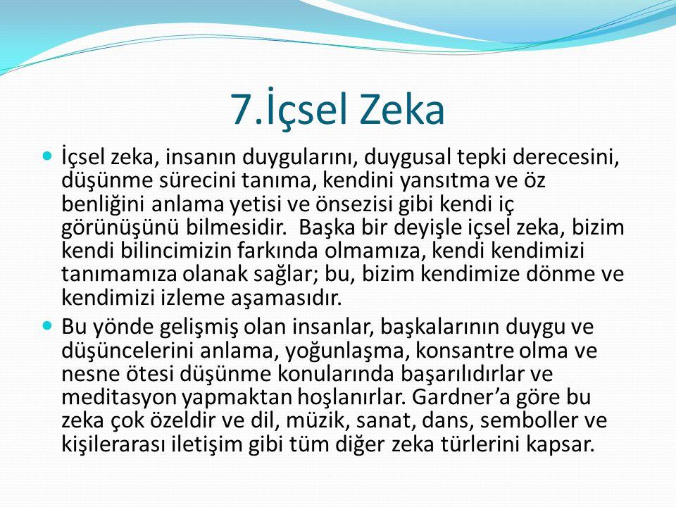 7.İçsel Zeka