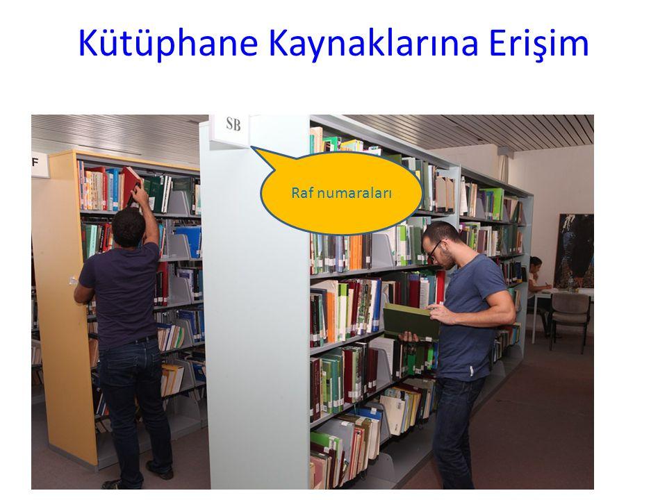 Kütüphane Kaynaklarına Erişim
