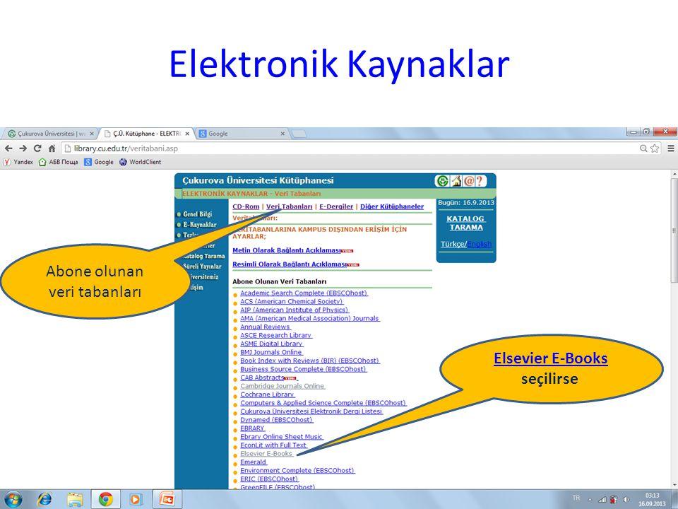 Elektronik Kaynaklar Abone olunan veri tabanları
