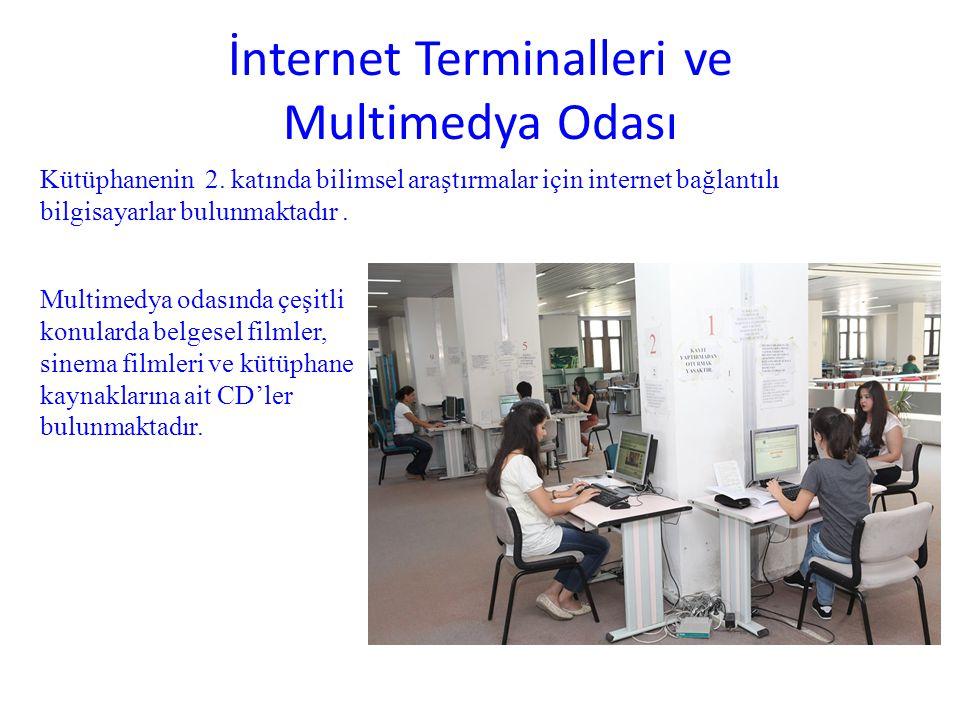 İnternet Terminalleri ve Multimedya Odası