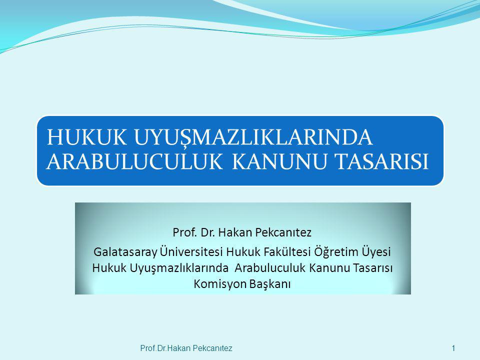Prof. Dr. Hakan Pekcanıtez