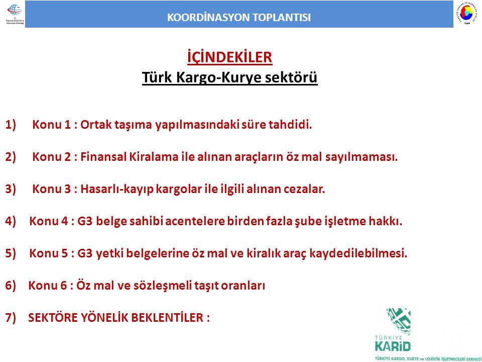 KOORDİNASYON TOPLANTISI Türk Kargo-Kurye sektörü