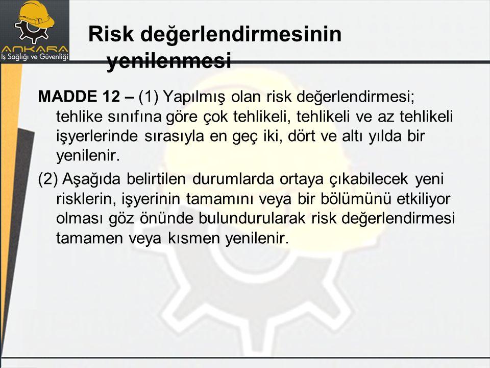 Risk değerlendirmesinin yenilenmesi