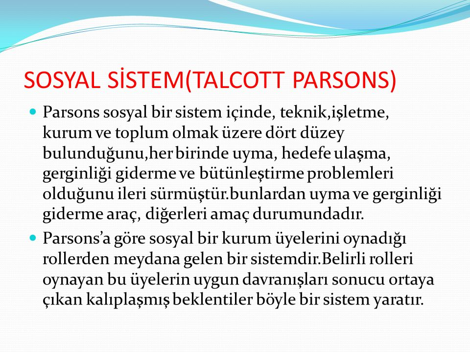 SOSYAL SİSTEM(TALCOTT PARSONS)