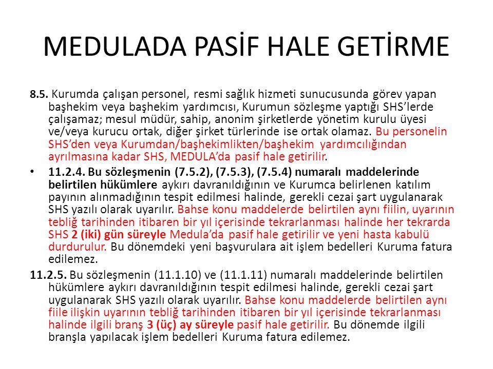 MEDULADA PASİF HALE GETİRME