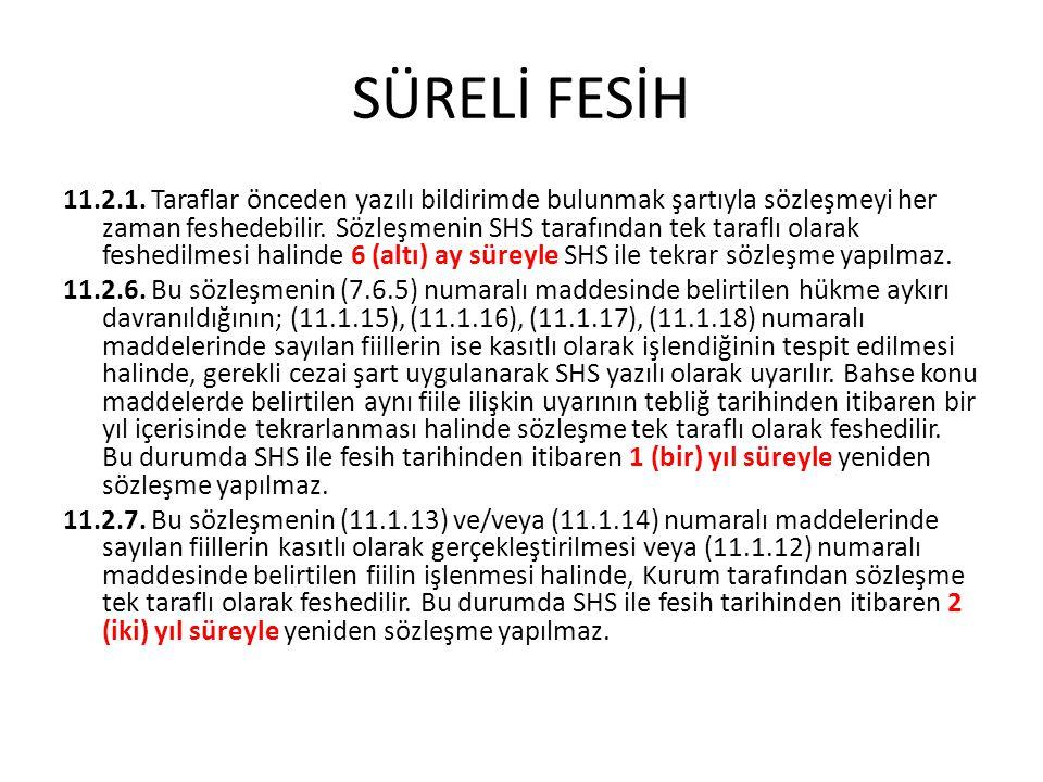 SÜRELİ FESİH