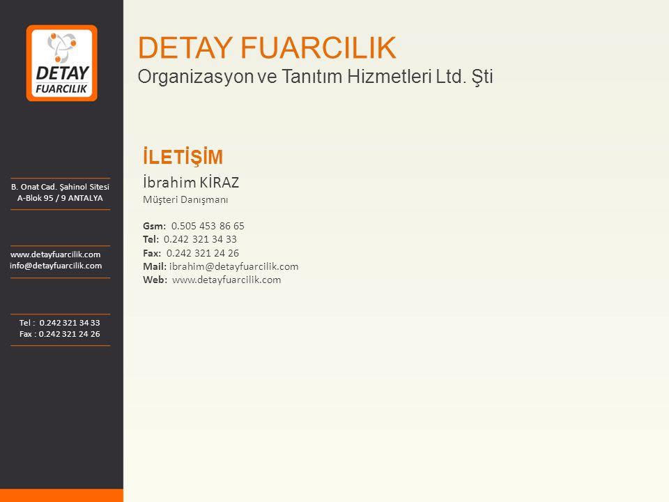 DETAY FUARCILIK Organizasyon ve Tanıtım Hizmetleri Ltd. Şti İLETİŞİM