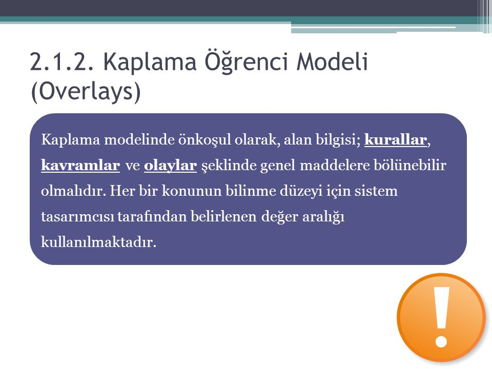 2.1.2. Kaplama Öğrenci Modeli (Overlays)