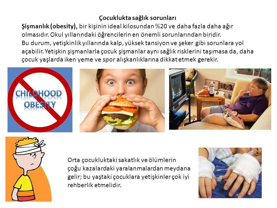 Çocuklukta sağlık sorunları