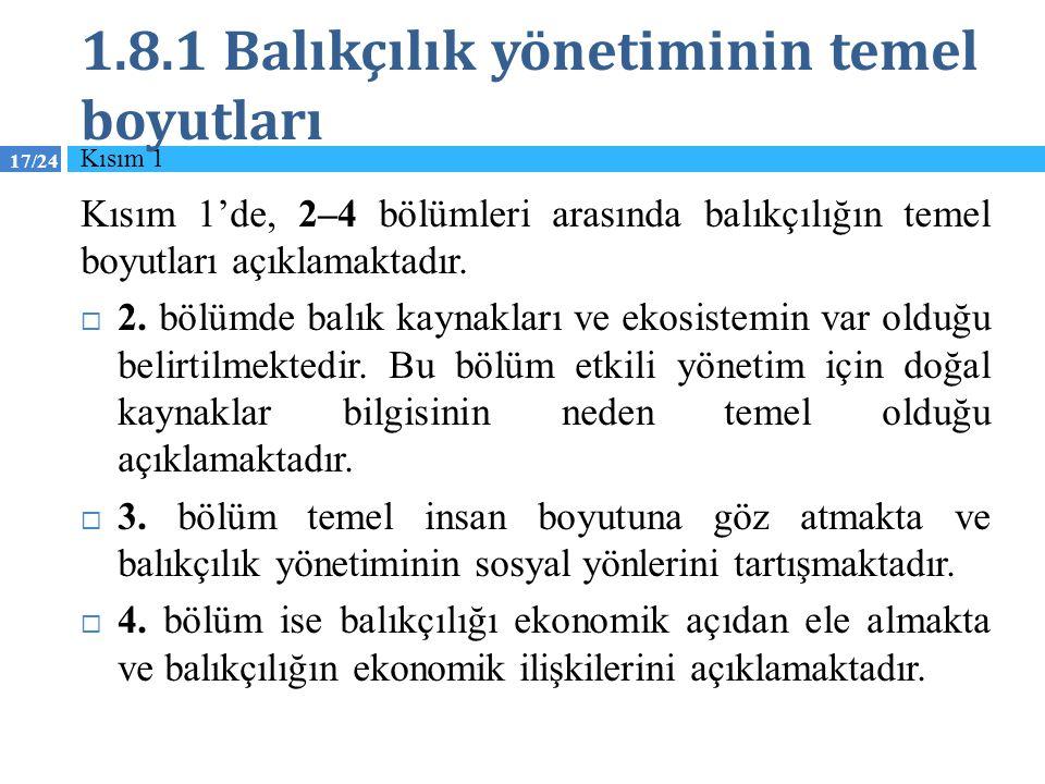 1.8.1 Balıkçılık yönetiminin temel boyutları