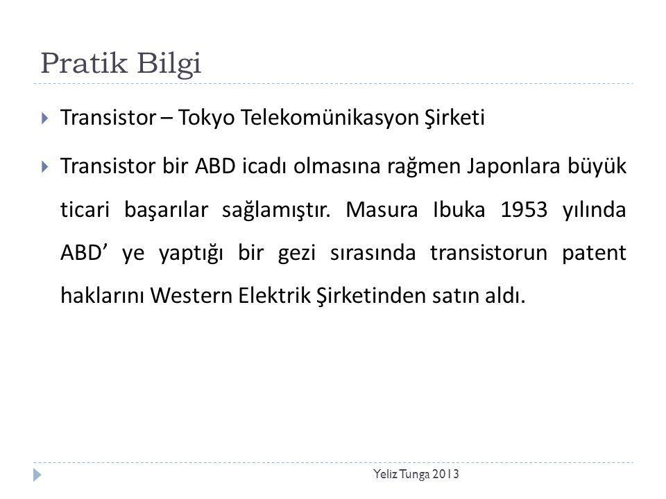 Pratik Bilgi Transistor – Tokyo Telekomünikasyon Şirketi