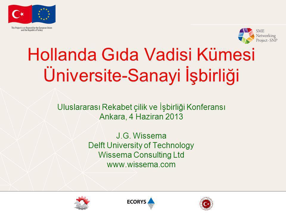 Hollanda Gıda Vadisi Kümesi Üniversite-Sanayi İşbirliği