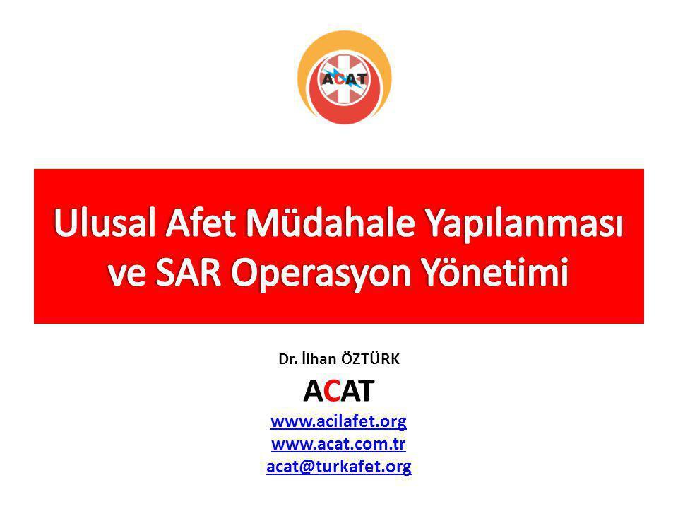 Ulusal Afet Müdahale Yapılanması ve SAR Operasyon Yönetimi