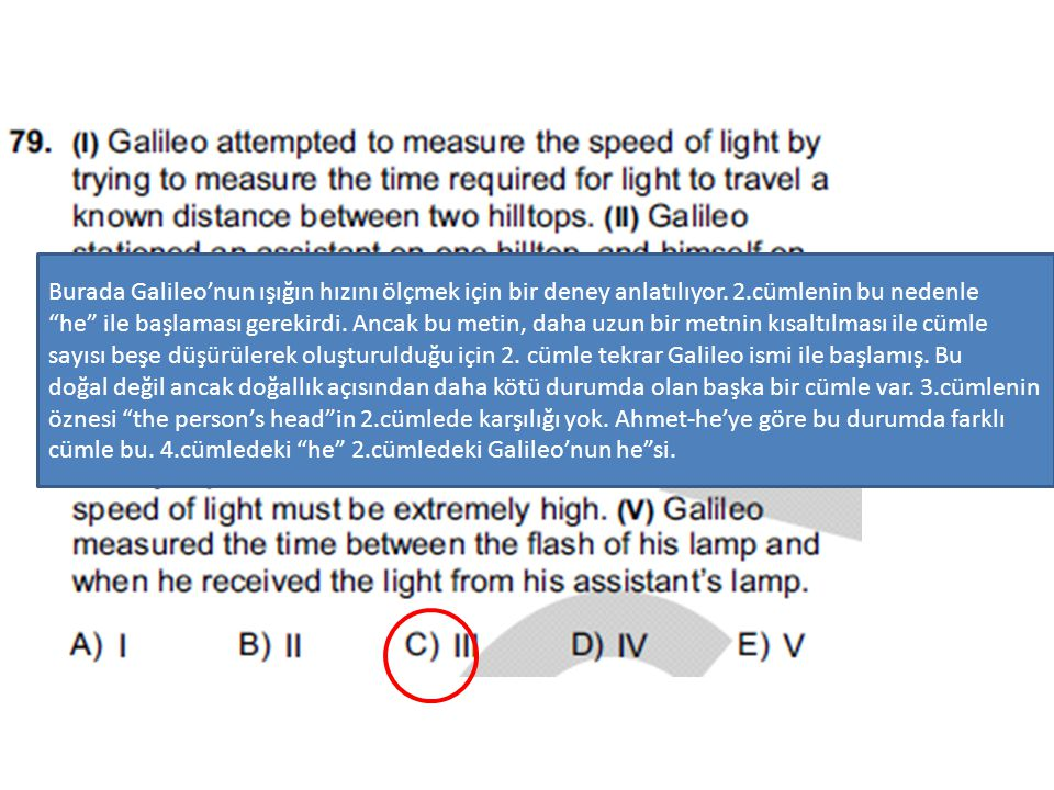Burada Galileo'nun ışığın hızını ölçmek için bir deney anlatılıyor. 2