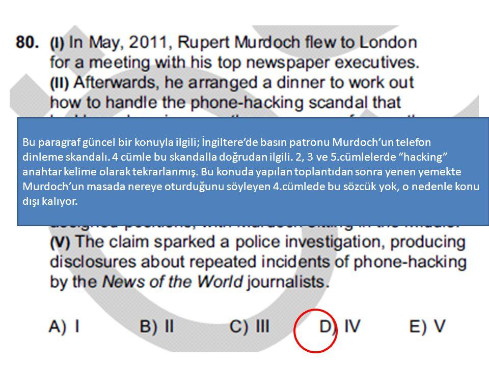 Bu paragraf güncel bir konuyla ilgili; İngiltere'de basın patronu Murdoch'un telefon