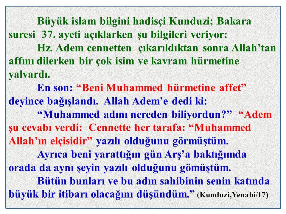 Büyük islam bilgini hadisçi Kunduzi; Bakara suresi 37