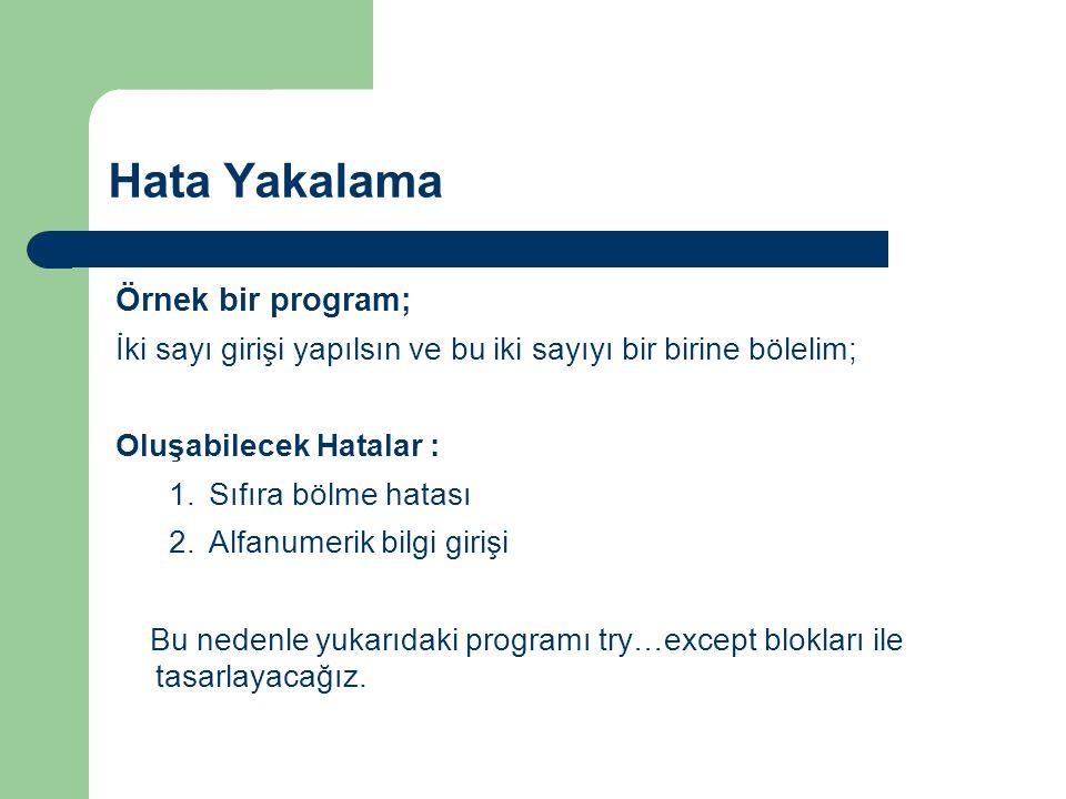 Hata Yakalama Örnek bir program;