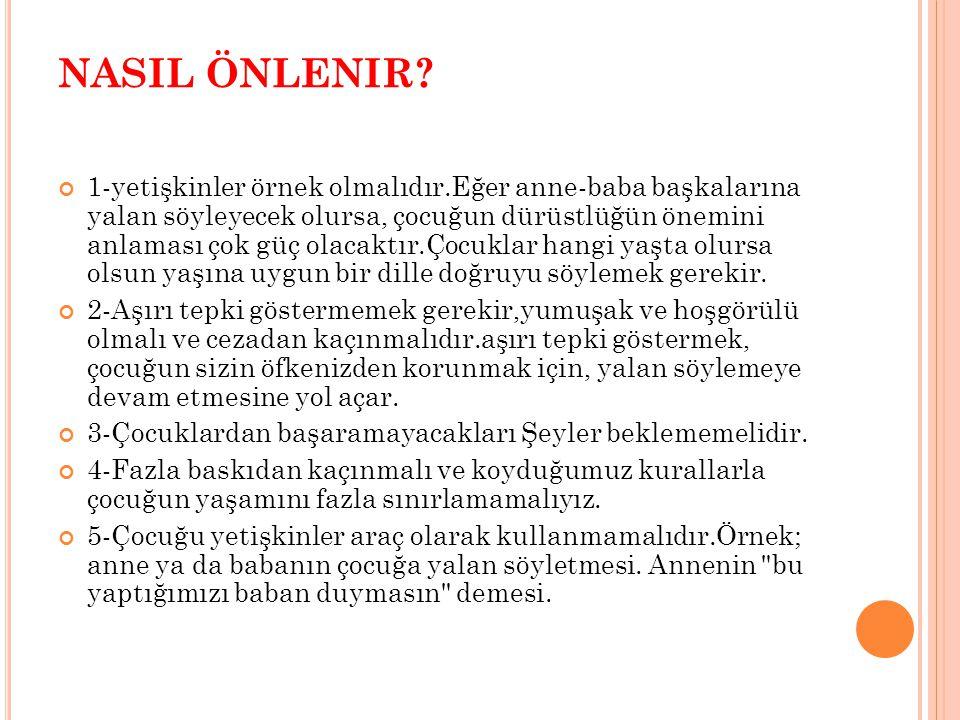 NASIL ÖNLENIR