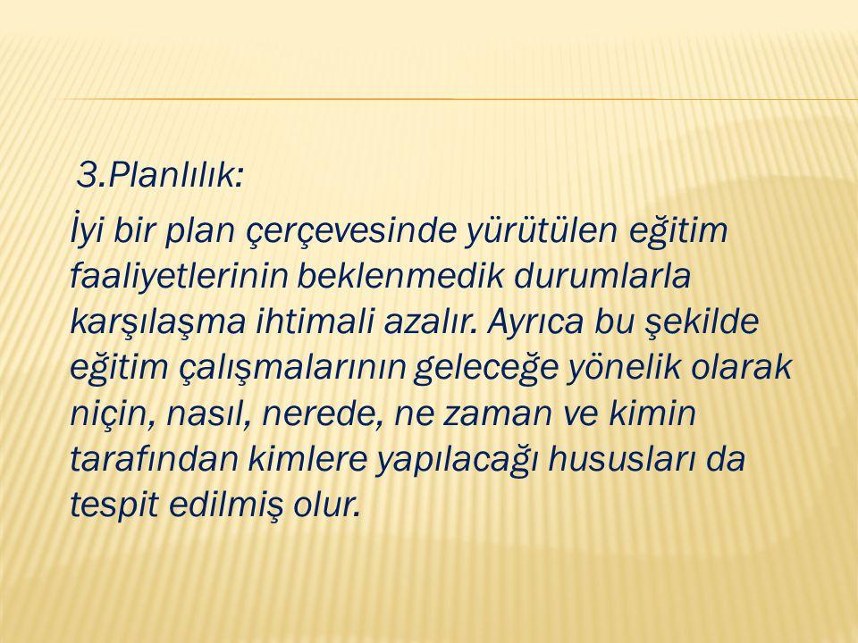 3.Planlılık: