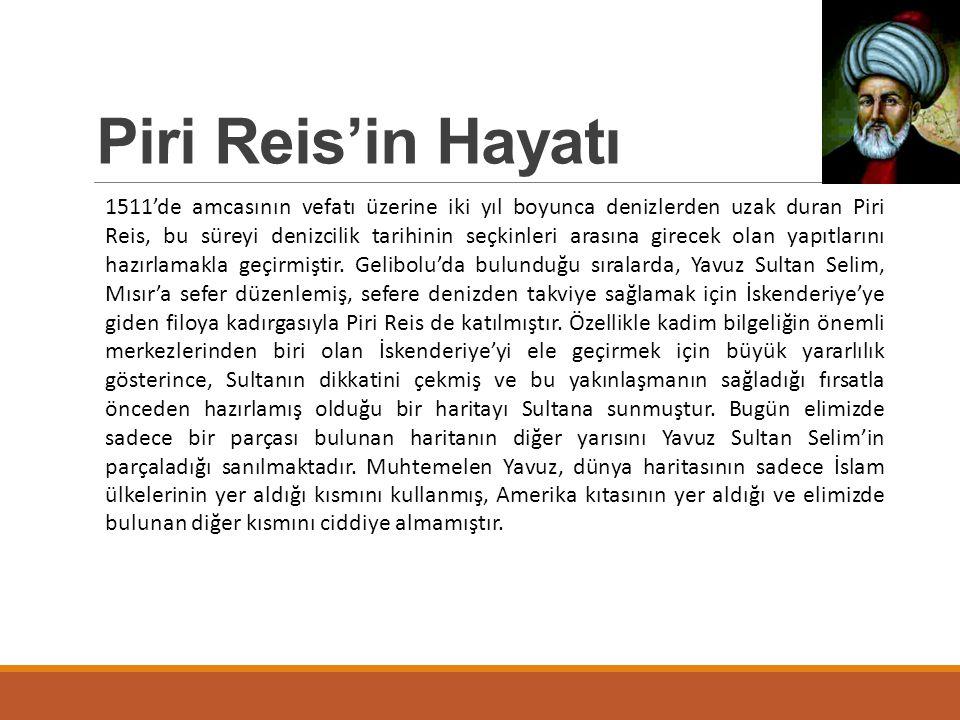 Piri Reis'in Hayatı