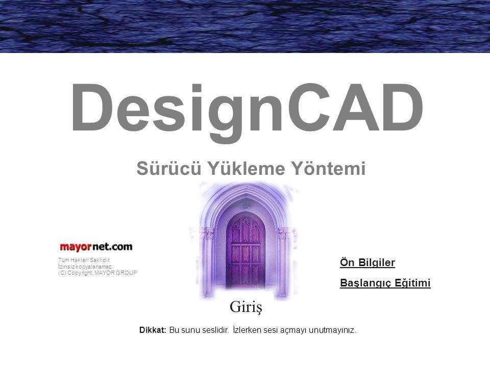 DesignCAD Sürücü Yükleme Yöntemi