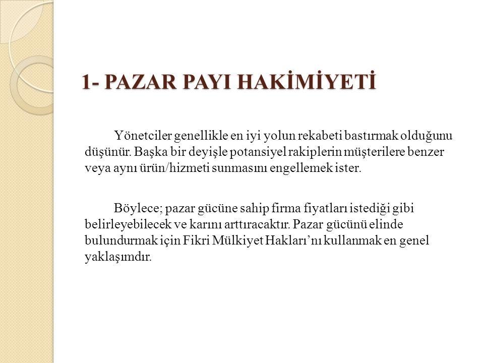 1- PAZAR PAYI HAKİMİYETİ