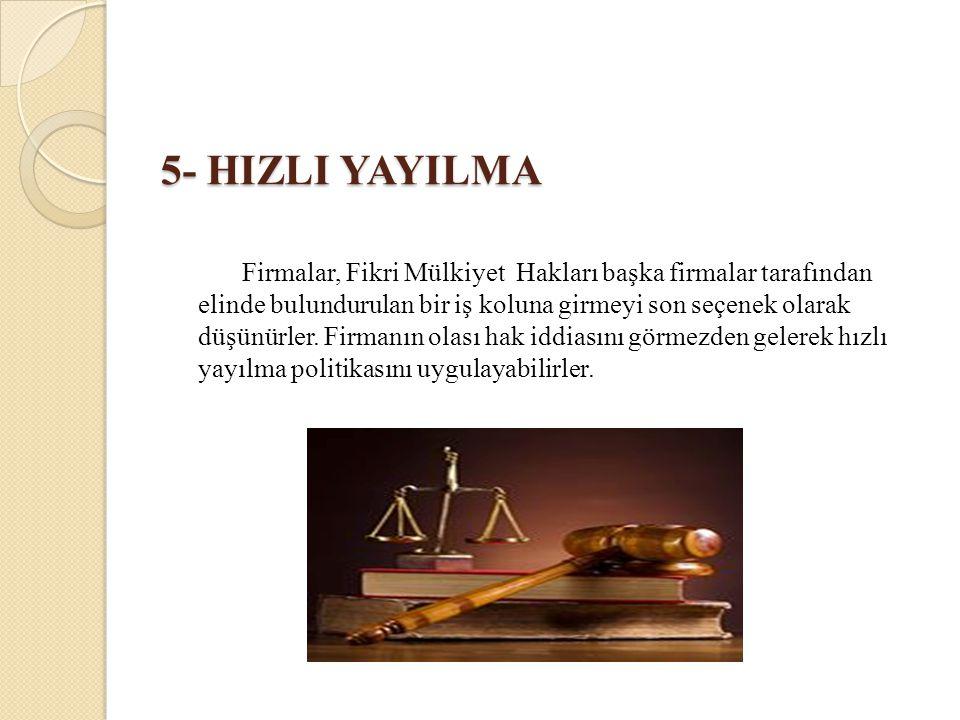 5- HIZLI YAYILMA