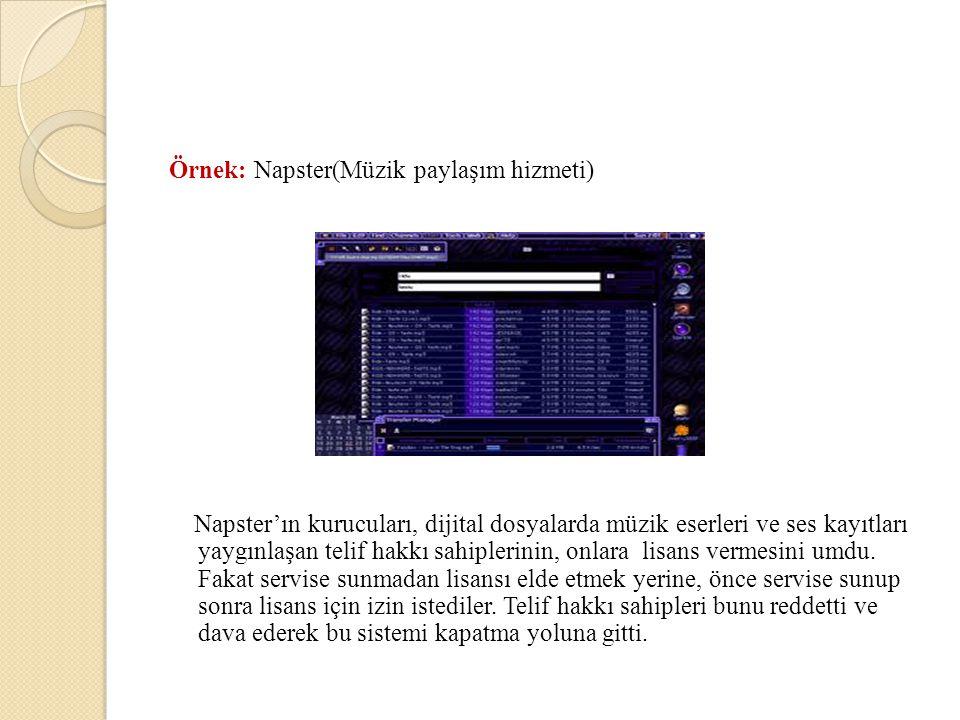 Örnek: Napster(Müzik paylaşım hizmeti)