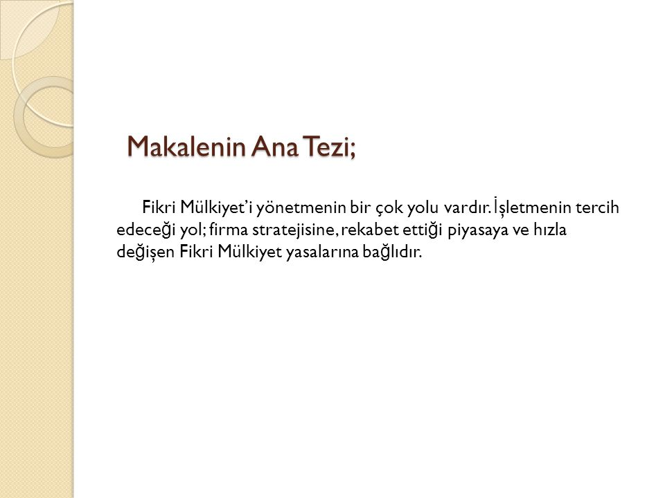 Makalenin Ana Tezi;