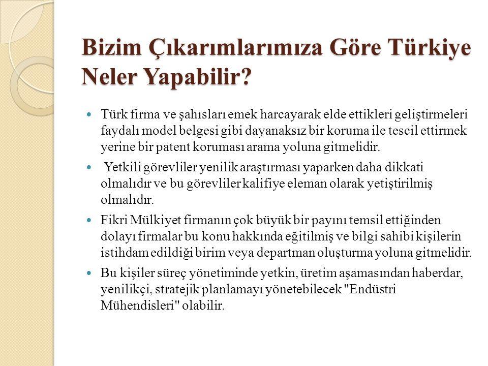 Bizim Çıkarımlarımıza Göre Türkiye Neler Yapabilir