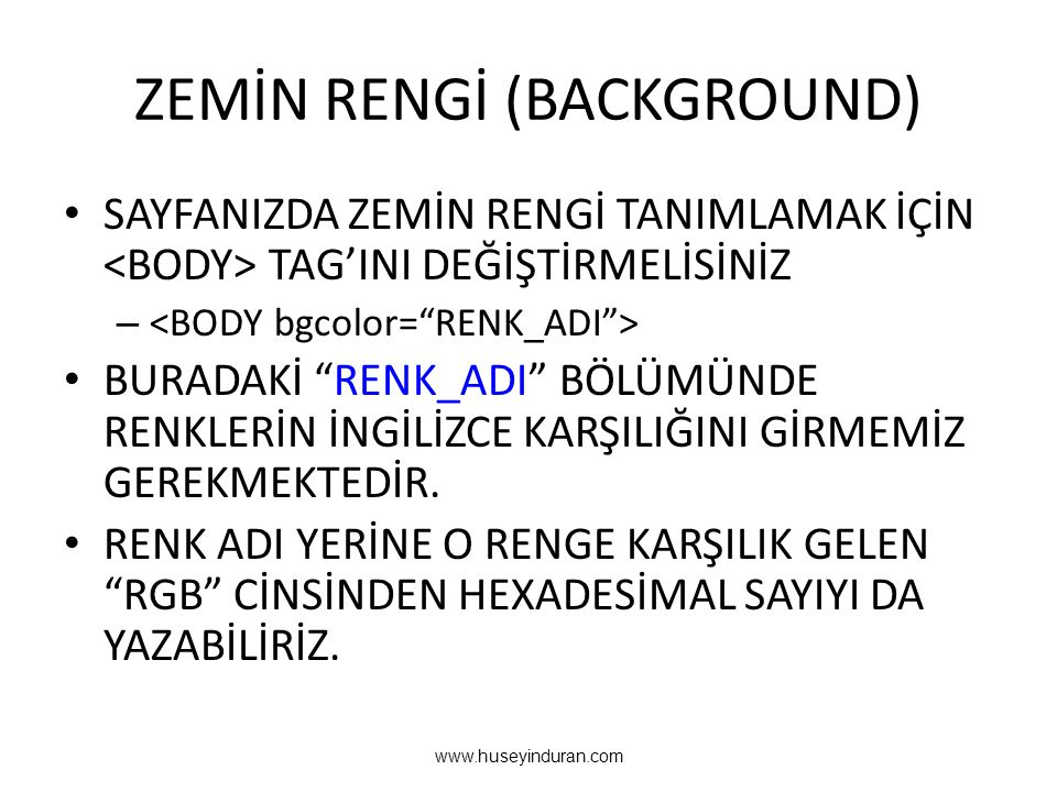 ZEMİN RENGİ (BACKGROUND)