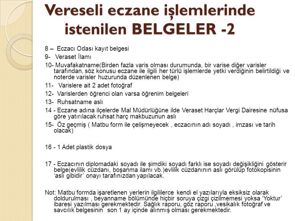 Vereseli eczane işlemlerinde istenilen BELGELER -2