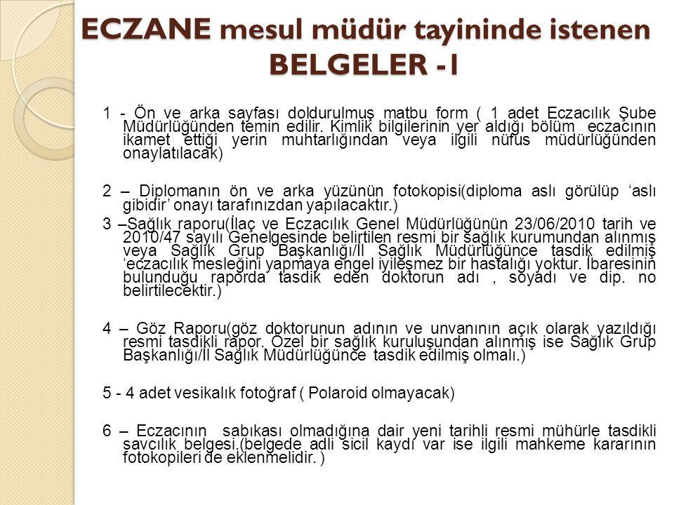 ECZANE mesul müdür tayininde istenen BELGELER -1
