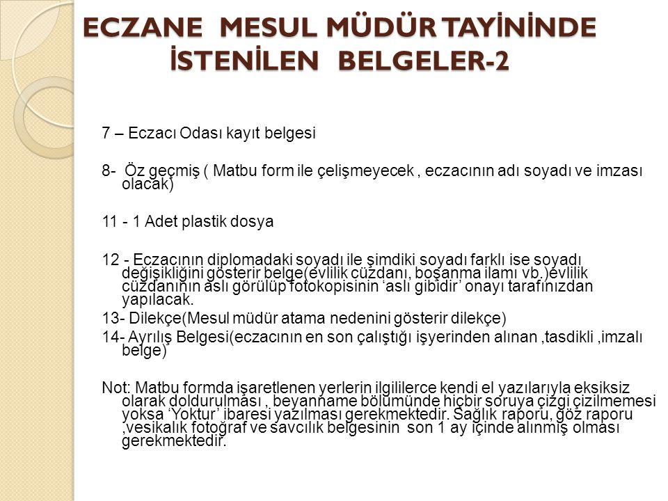 ECZANE MESUL MÜDÜR TAYİNİNDE İSTENİLEN BELGELER-2