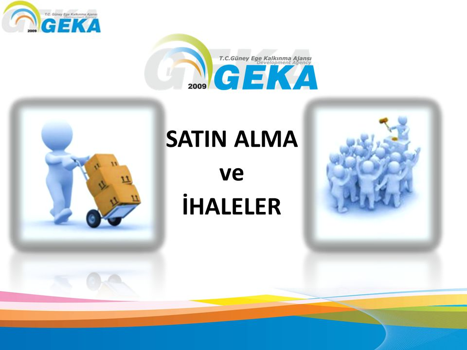 SATIN ALMA ve İHALELER