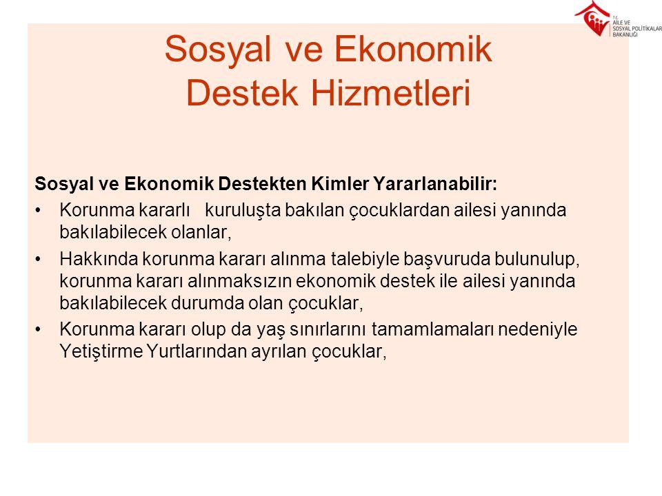 Sosyal ve Ekonomik Destek Hizmetleri
